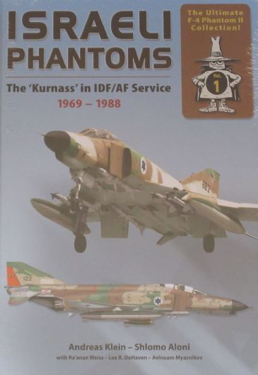 Israeli Phantoms - The Kurnass in IDF/AF Service 1969-1988, by Andreas Klein & Shlomo Aloni